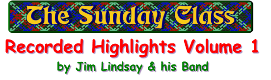 Recorded Highlights Volume 1  by Jim Lindsay & his Band